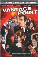 """""""Vantage Point"""" (2008) Vantage Point: The attempted assassination of the American President is told and re-told from several different perspectives."""