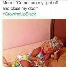 Image result for growing up black memes