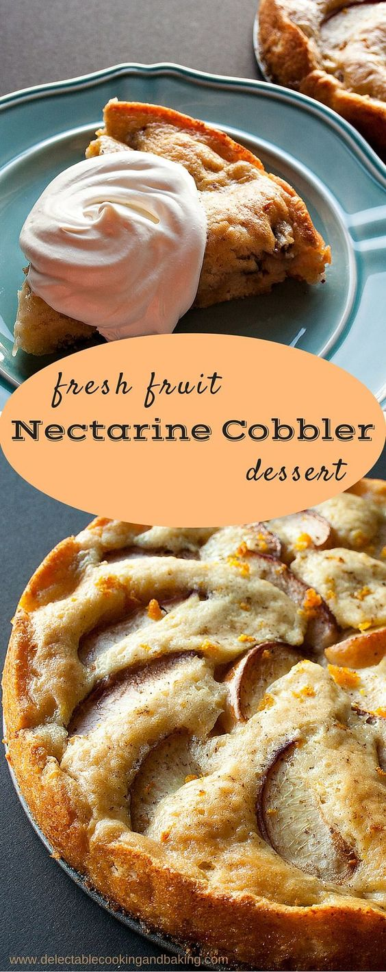 This light and tangy nectarine cobbler recipe is the perfect summertime dessert! Or if you live in an area of the country where the winter months are long (like us), it will bring at least a feeling of summer to your dreary day… DelectableCookingandBaking.com | #nectarinecobbler #fruitcobbler #freshfruitdessert #nectarines