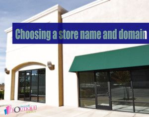 Choosing a store name and domain - Online Boutique Source. Naming your online boutique is one of the first major steps you'll have to take care of when starting your online boutique. Your name and your domain (URL) should be easy to read, remember, and communicate your brand #ecommerce #stylepreneur #fashionpreneur #branding