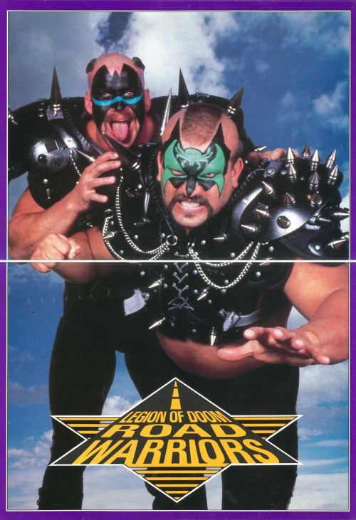 The Road Warriors Fold-Out Poster - NWA Wrestling Wrap-Up [June 1989] A sneak peek of a thing I'll have available tomorrow - I've scanned in the entirety of this NWA magazine and will have it ready for people to download tomorrow night during WWE RAW.