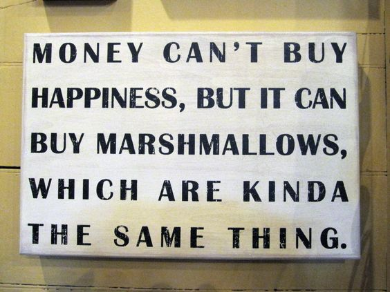a speech on can money buy happiness Money can't buy happiness don't live someone else's dream the fascinating scientific reason why money doesn't buy happiness no matter how you turn it.