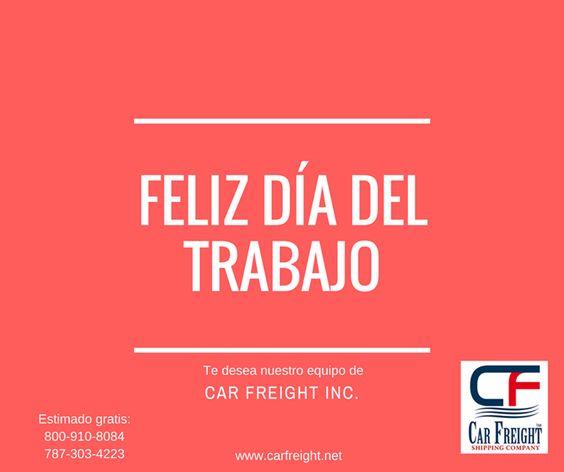 El equipo de Car Freight Inc te desea un excelente Día del Trabajo.#Carfreight #PuertoRico #USA #shipping #cars #transporte #transportacion #trasladate #autos #lunes #Lunes #LaborDay #Dia #Trabajo #DiaDelTrabajo