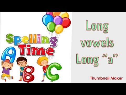 Phonics For Kids Long Vowel Letter A Phonics Song Learn To Read فونكس انجليزي للاطفال Youtube Phonics Song Phonics For Kids Phonics Short Vowels
