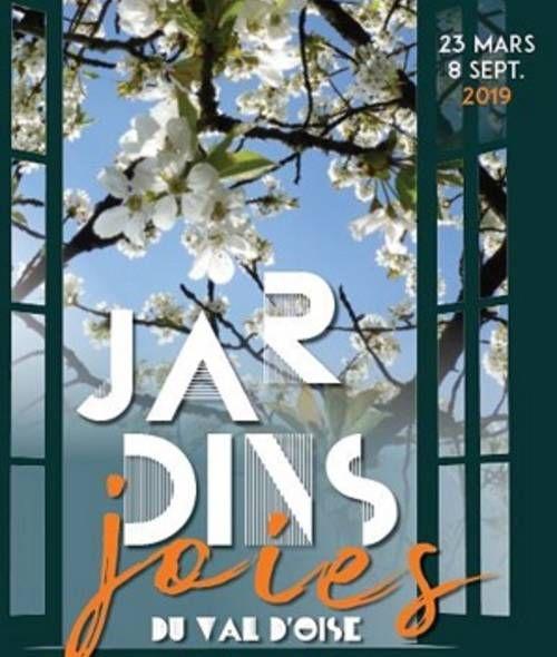Exposition Jardins Joies Du Val D Oise Du 23 Mars Au 8 Septembre 2019 Val D Oise Oise Et Jardins