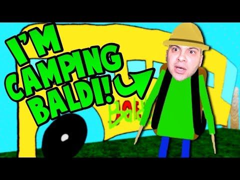 Playing As Camping Baldi Let S Go Camping Baldi S Basics