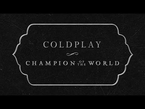 Coldplay Champion Of The World Lyrics Review And Song Meaning Justrandomthings Coldplay Coldplay Lyrics Sunrise Lyrics