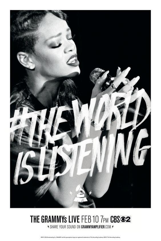 Rihanna #TheWorldIsListening: Graphic Design, Theworldislistening Grammys, Giveaway Grammys, Rihanna Grammys, Grammys Ad, 55Th Grammy Awards, Rihanna Theworldislistening, 10Th Theworldislistening, Grammys Theworldislistening