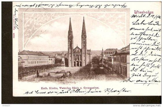 440. Germany, Wiesbaden - Katholische Kirche mit Waterloo Saule u. Gymnasium 1906 - Schaar & Dathe Trier
