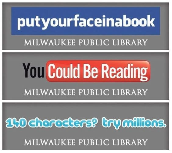 Milwaukee Public Library's Brilliant Ad Campaign To Get People Reading More Books: Public Library, Bulletin Board, Social Media, Library Ad, Milwaukee Public, Library Ideas, Public Libraries, Ad Campaigns