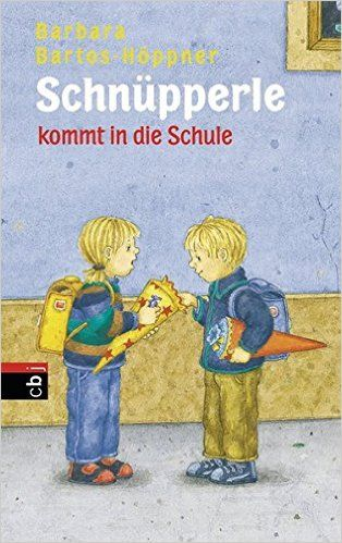 Schnüpperle kommt in die Schule: Barbara Bartos-Höppner, Julia Wittkamp: Bücher