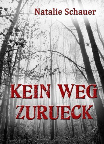 Kein Weg zurück - 5 Kurzgeschichten von Natalie Schauer, http://www.amazon.de/dp/B0075VOI1E/ref=cm_sw_r_pi_dp_kr.grb0M72RWN