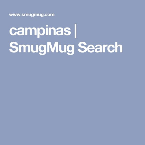 campinas | SmugMug Search