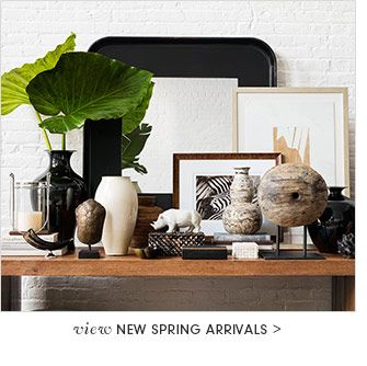 view NEW SPRING ARRIVALS