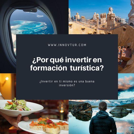 La formación turística una inversión con retorno...