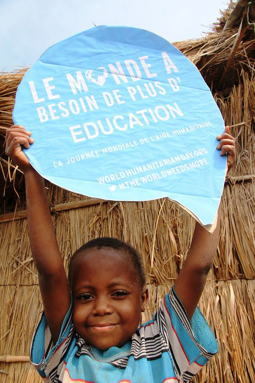 A special message from eastern DR Congo: #TheWorldNeedsMore #education!  If you agree, go to www.worldhumanitarianday.org and unlock funds to help people affected by crises around the world.  Photo: Gemma Cortes / OCHA