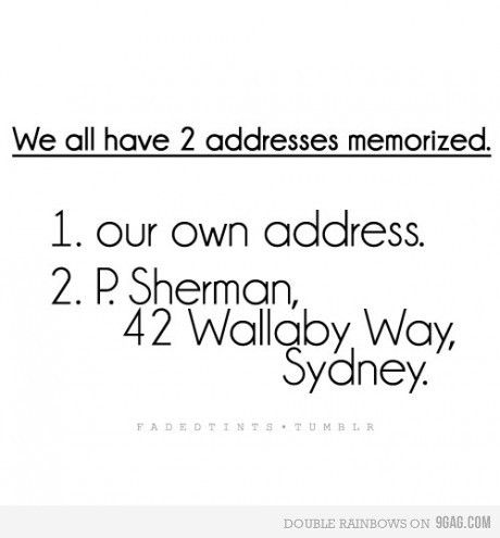 P. Sherman, 42 Wallaby Way, SYDNEY!