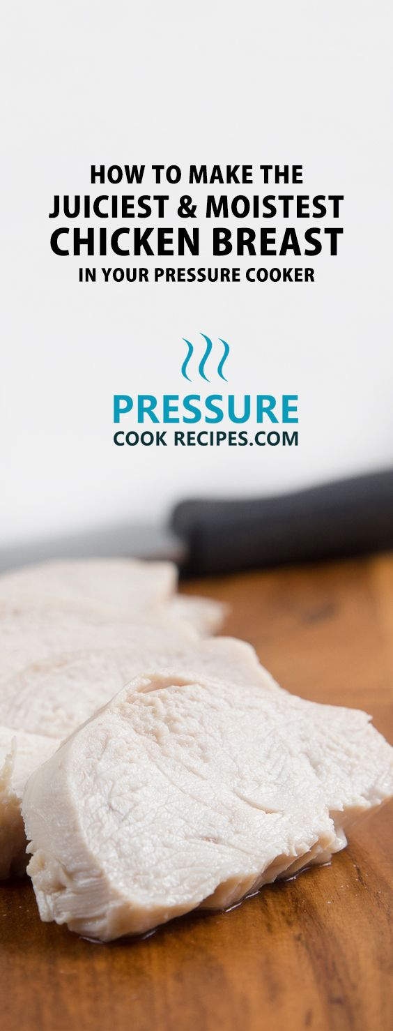 How to Make the Juiciest & Moistest Chicken Breast in Pressure Cooker? We tested batches of chicken breasts in pressure cooker to find the secrets to making juicy & moist chicken breast. Say no to cardboard chicken breast!