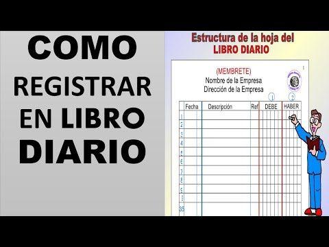 8 Contabilidad El Libro Diario Youtube Libro Diario Contabilidad Contaduria Y Finanzas Contabilidad Y Finanzas
