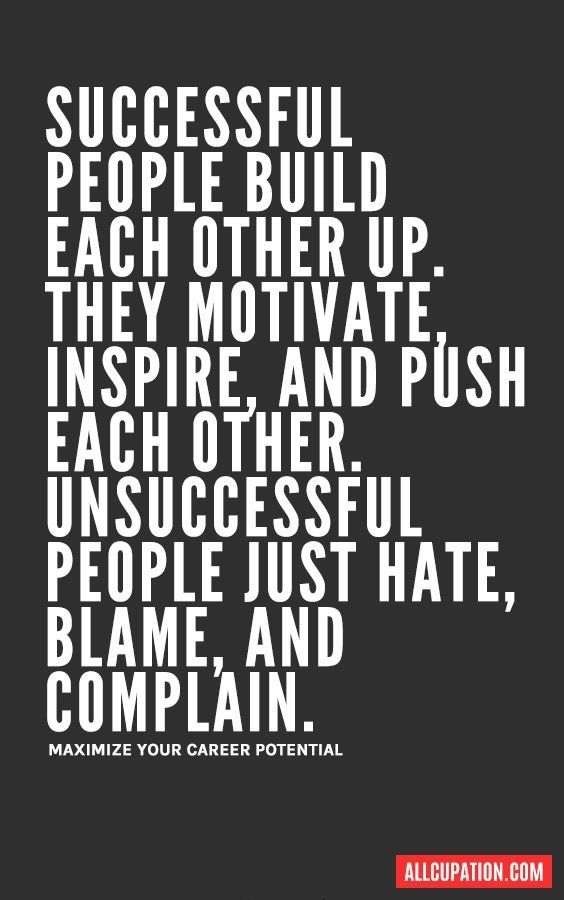 100 Motivational Quotes For Work Success Every Person Need To Read Positive Quotes For Work Work Motivational Quotes Team Motivational Quotes