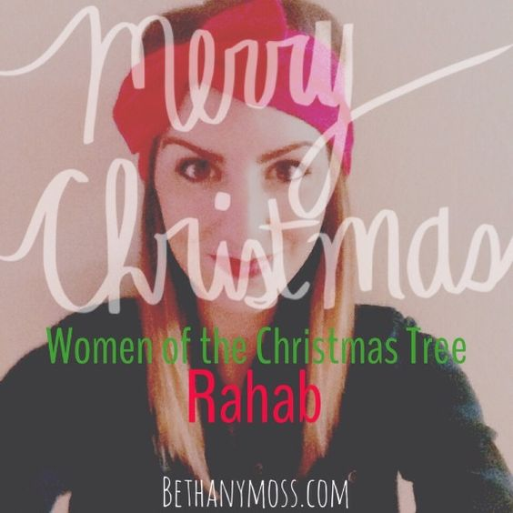 bethanymoss - Women of the Christmas Tree: Rahab