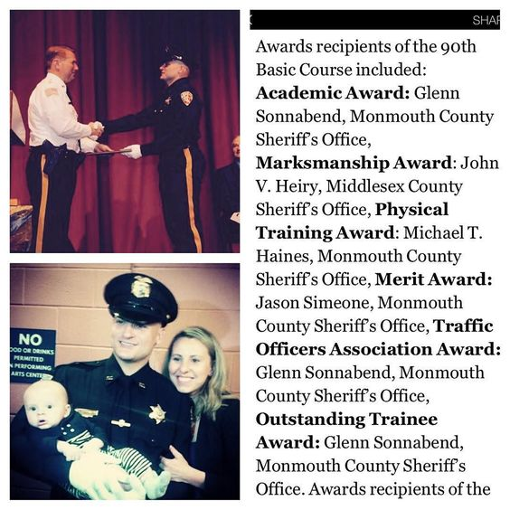 BIG CONGRATS to our black belt Professor Glenn Sonnabend on his graduation from the Monmouth County Police Academy! He complete the 90th Basic Course for Police Officers which is a rigorous 20 week program with 780 hours of training.  On May 13 2016 he received his police training commission certification during a ceremony at Neptune High School's Performing Arts Center.  Officer Glenn Sonnabend impressively was also the recipient in 3 awards he received for Academic Traffic Officers…