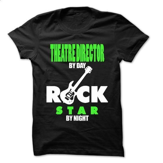 Theatre Director Rock... Rock Time ... 99 Cool Job Shir - make your own t shirt #tshirt refashion #tshirt print