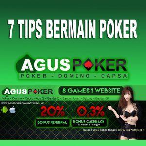 7 Tips Bermain Poker Poker Tips Kartu Remi