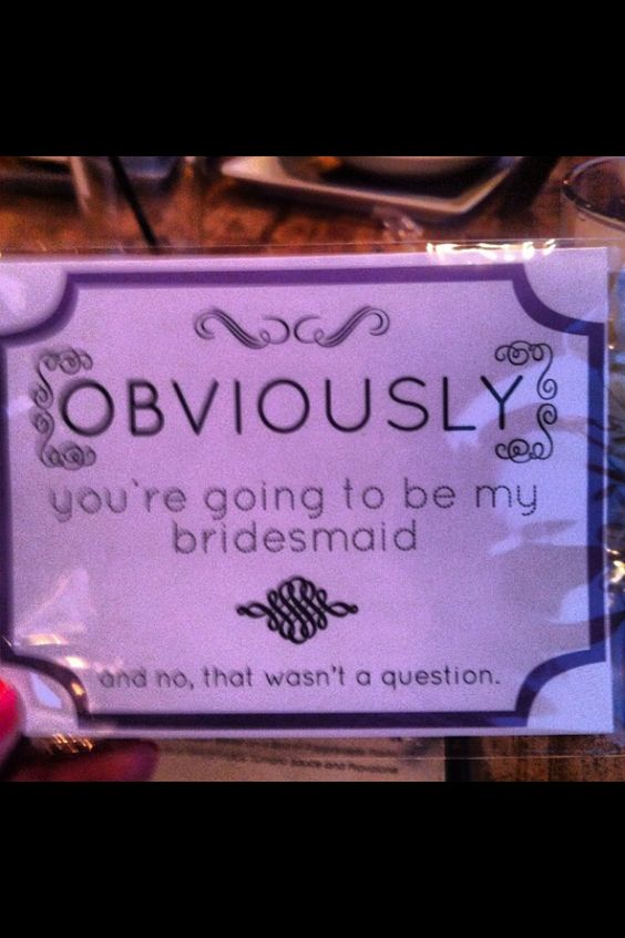 Awesome Asking Bridesmaids To Be In Wedding Ideas - Styles & Ideas ...