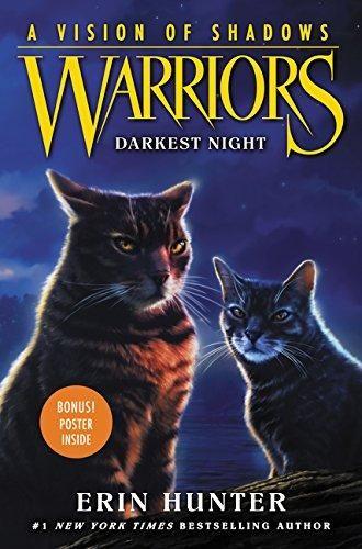 Pdf Download Warriors A Vision Of Shadows 4 Darkest Night Ebook Dark Night Warrior Cats Books Night Book