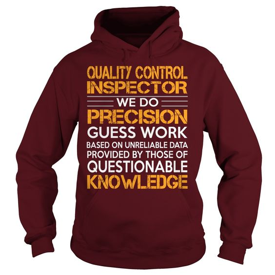 Awesome Tee For Quality Control Inspector T-Shirts, Hoodies. Get It Now ==►…