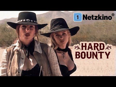 Hard Bounty Western Film Auf Deutsch Ganzer Western Auf Deutsch Anschauen Kompletter Western Youtube Filme Deutsch Western Film Filme