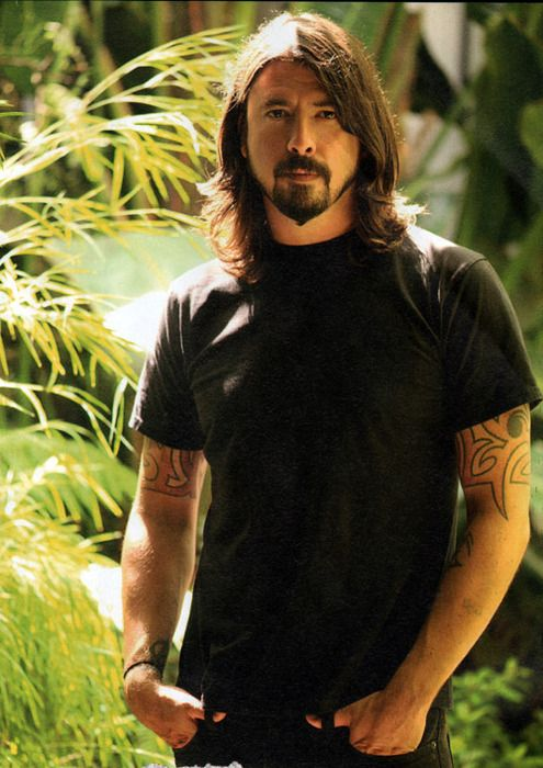 Dave Grohl- love him as a solo artist, with the Foo Foo Fighters and when Nirvana was around