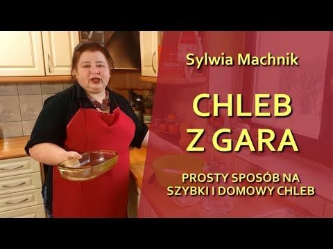 Chleb Z Gara Czyli Przepis Na Prosty Chleb Domowy Odc 80 Youtube Bread Pizza Cake