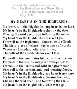 My Heart's in The Highlands, by Robert Burns...memorized this poem in school:)