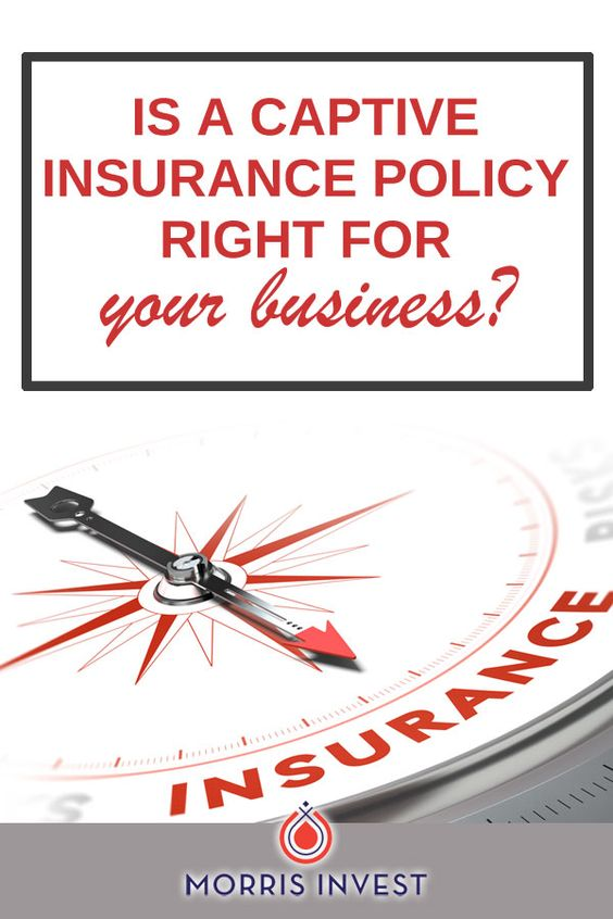 Ep293 Is A Captive Insurance Policy Right For You Interview