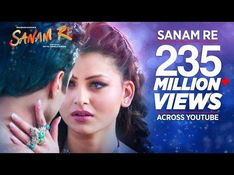 Hua Hain Aaj Pehli Baar Full Video Sanam Re Pulkit Samrat Urvashi Rautela Divya Khosla Kumar Youtub Sanam Re Latest Video Songs Bollywood Music Videos