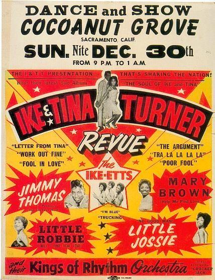Ike & Tina Turner Revue | Jimmy Thomas | Mary Brown | Little Robbie | Little Jossie -Cocoanut Grove, Sacramento, CA December 30, 1962
