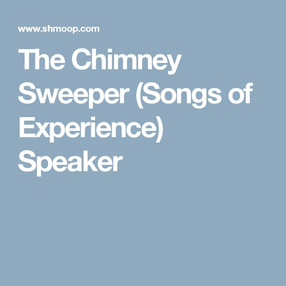 The Chimney Sweeper  Songs of Innocence Analysis and Summary     HubPages