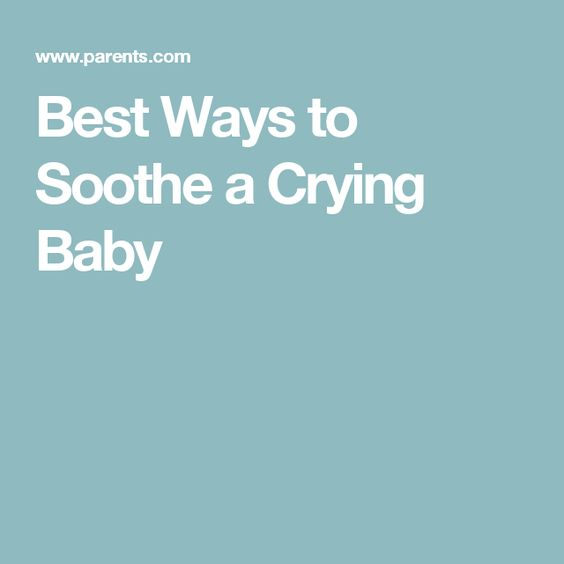 Best Ways to Soothe a Crying Baby