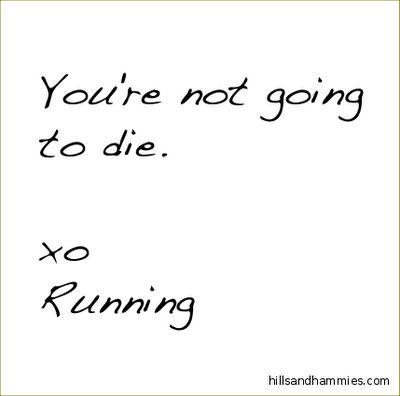 Ha! This is for all my friends that come to a workout thing I do and don't think they can run the full interval! ;)