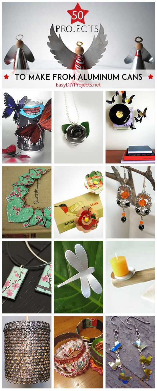 50 Projects To Make From Aluminum Cans