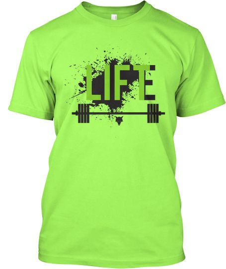 LIFT LIFE SUPER GREEN SHIRT   Teespring  Starting at $15.00  Sale ends on March 14