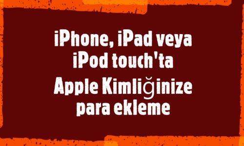 Apple Kimliğine Para Ekleme