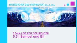 """5.5.Samuel und Eli - """"DIE ZEIT DER RICHTER"""" von PATRIARCHEN UND PROPHETEN   Pastor Mag. Kurt Piesslinger - Elis Söhne waren gottlos. Dennoch setzte sie der Vater Eli, der Hohepriester war, als Priester nicht ab. Er ermahnte sie zwar, aber Konsequenzen gab es nicht. Ein Prophet und der Knabe Samuel wurden von Gott informiert und teilten Eli wegen seiner missratenen Söhne eine vernichtende Botschaft mit. Schließlich eroberten die Philister die Bundeslade und töteten dabei die beiden Priester…"""