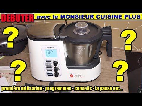 Debuter Avec Monsieur Cuisine Plus Lidl Silvercrest Edition Pause Premiere Utilisation Conseils Yo Cuisine Lidl Cuisine Plus Recette Monsieur Cuisine Plus