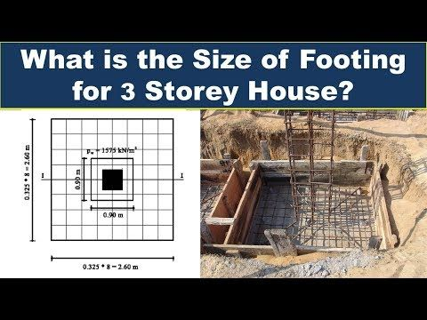 What Is The Size Of Footing For 3 Storey Building Size Of Footing For House Youtube Concrete Footings Footing Foundation Building