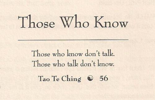 I love this quote —Tao Te Ching