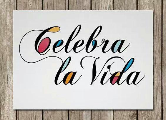 Frases De La Vida: Celebra La Vida