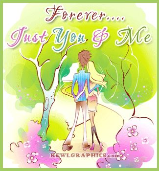 Forever just you and me Graphic plus many other high quality Graphics for your Facebook profile at KewlGraphics.com.